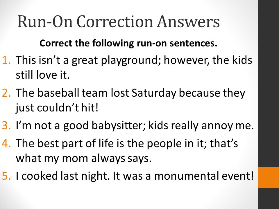 Run-On Correction Answers