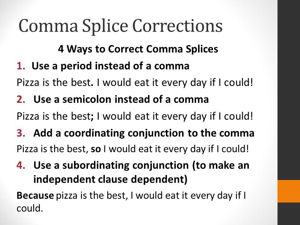 Comma Splice Corrections