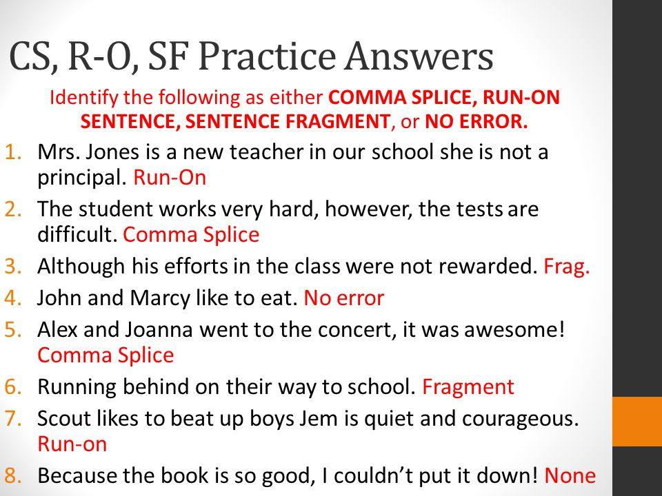 CS, R-O, SF Practice Answers