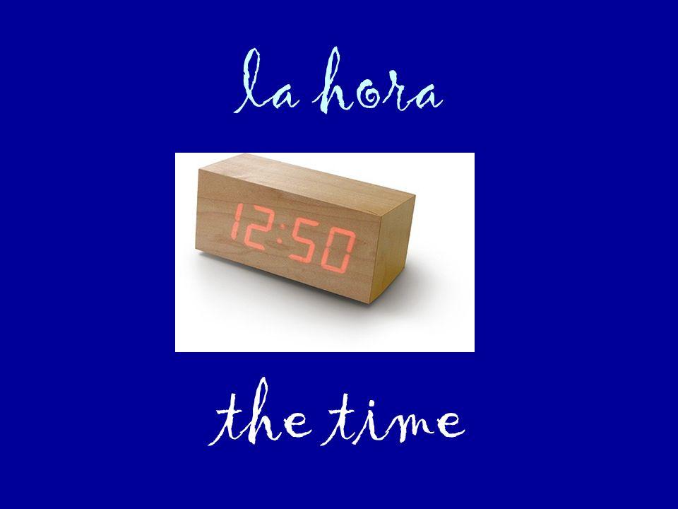 la hora the time