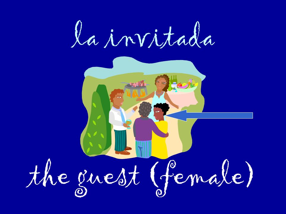la invitada the guest (female)