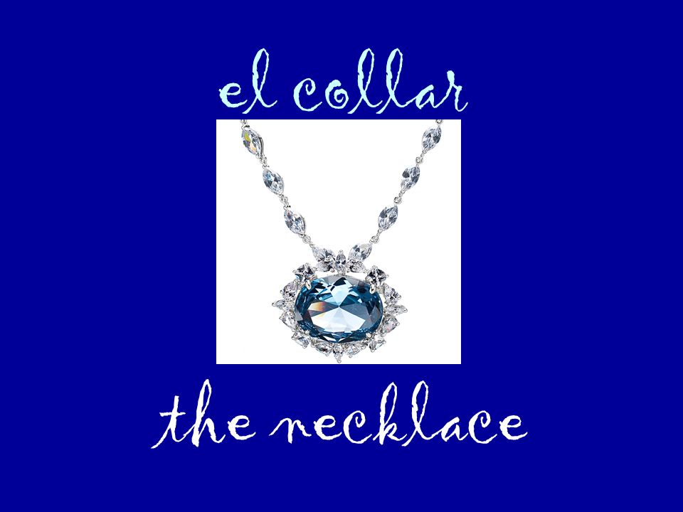 el collar the necklace