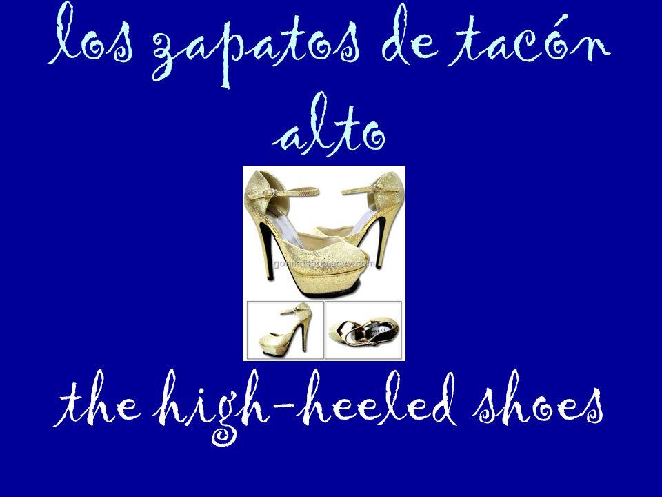 los zapatos de tacón alto