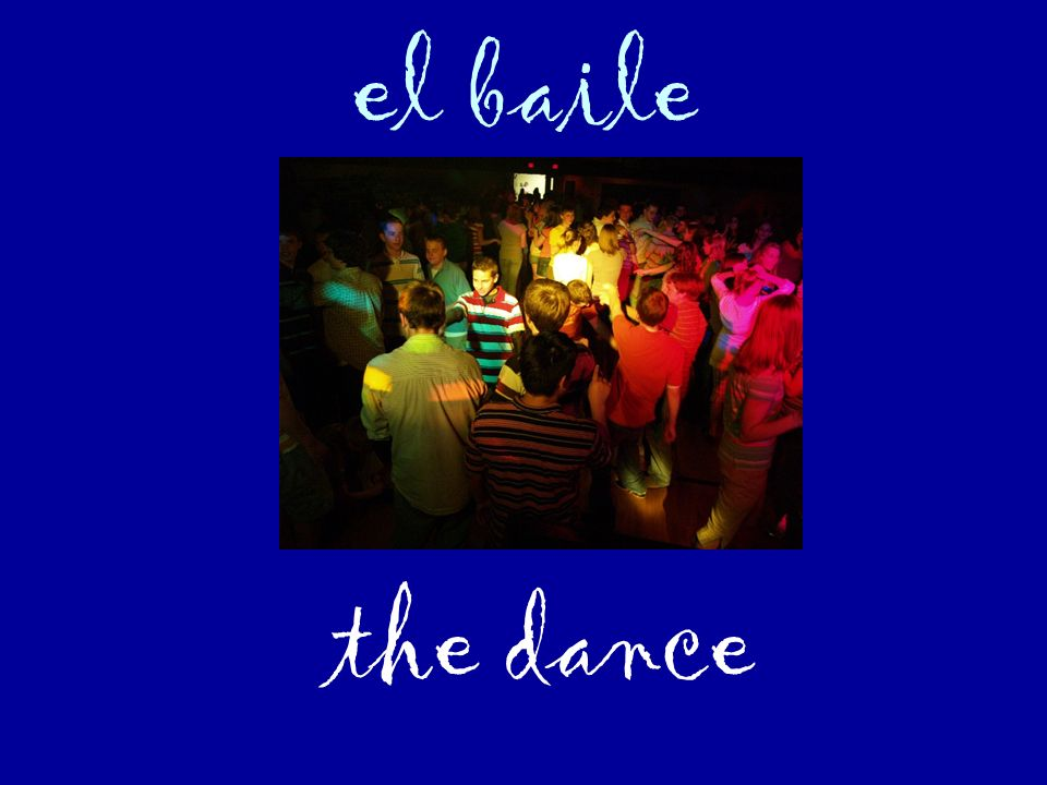 el baile the dance