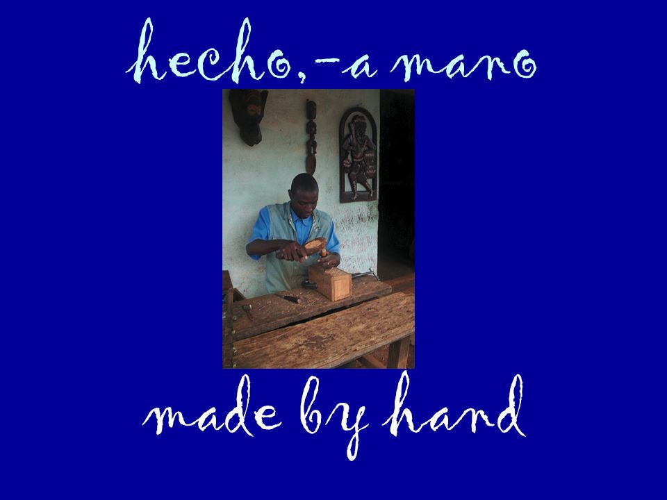 hecho,-a mano made by hand