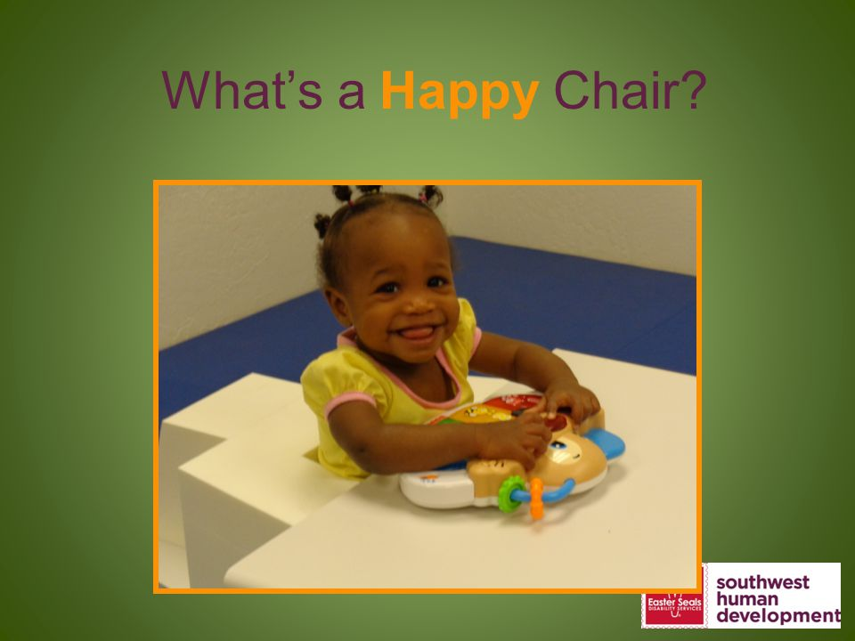 What's a Happy Chair