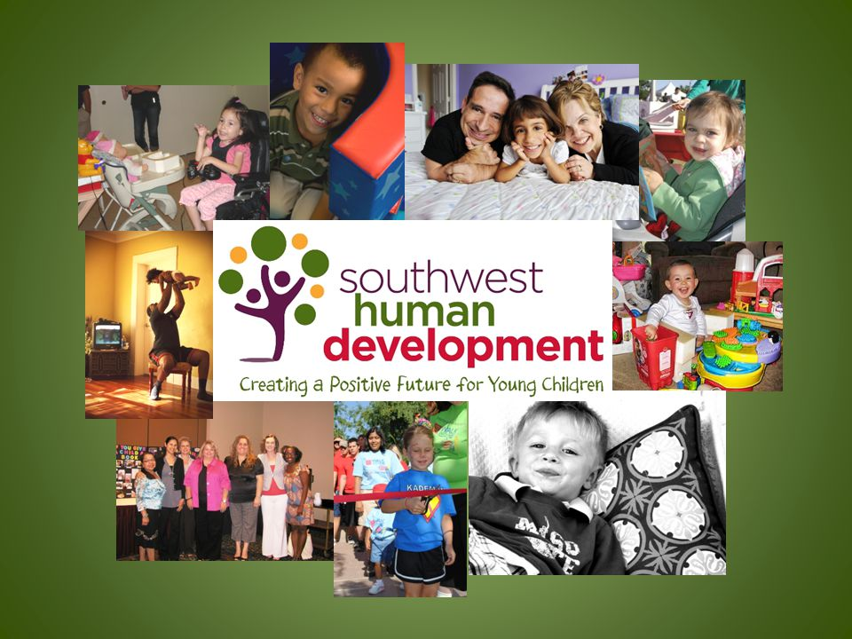 Questions or Comments Southwest Human Development is Arizona's largest nonprofit dedicated to early childhood development.