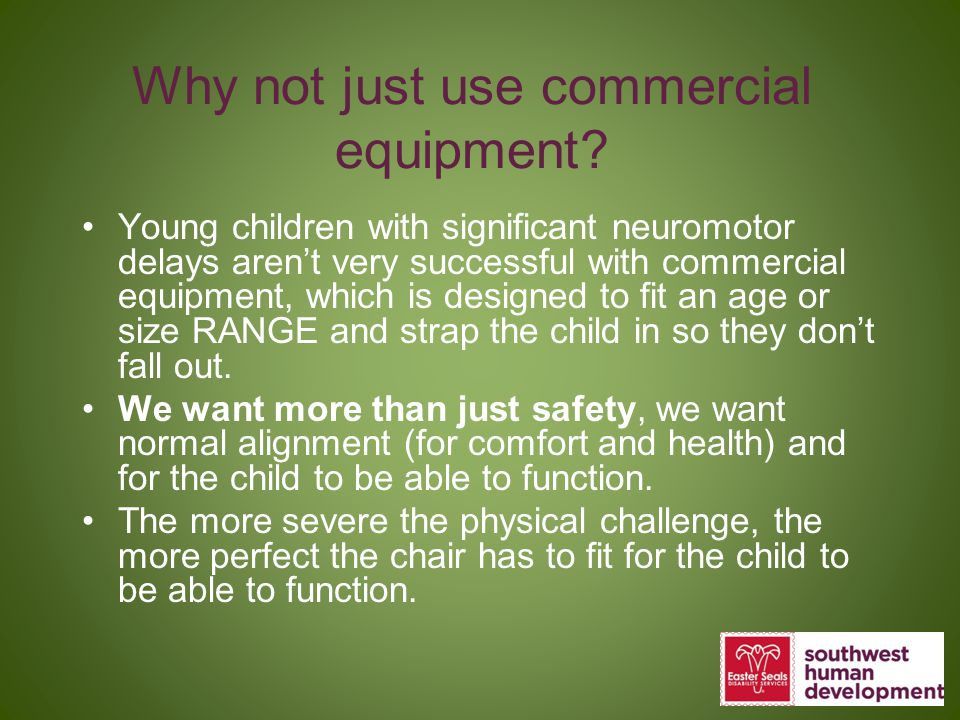 Why not just use commercial equipment