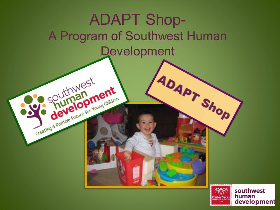 ADAPT Shop- A Program of Southwest Human Development