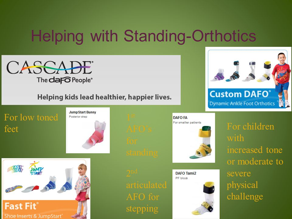 Helping with Standing-Orthotics