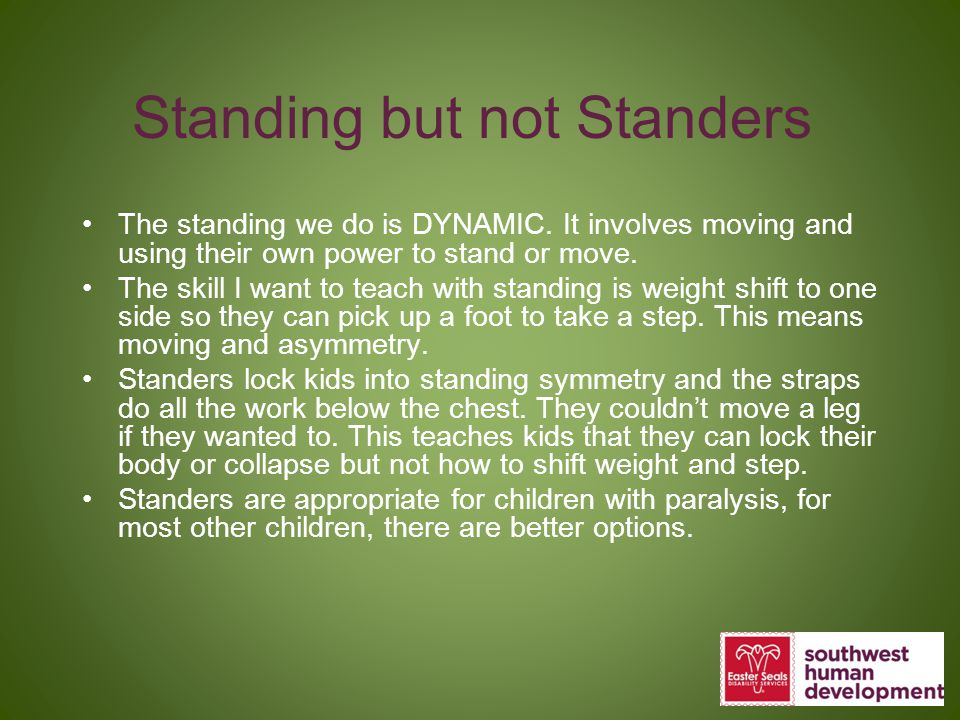 Standing but not Standers