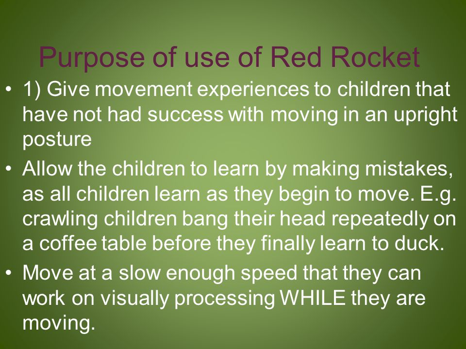 Purpose of use of Red Rocket