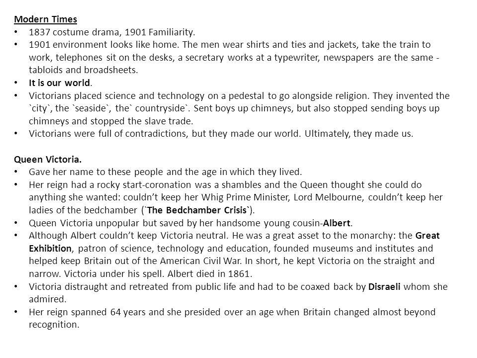 Modern Times 1837 costume drama, 1901 Familiarity.