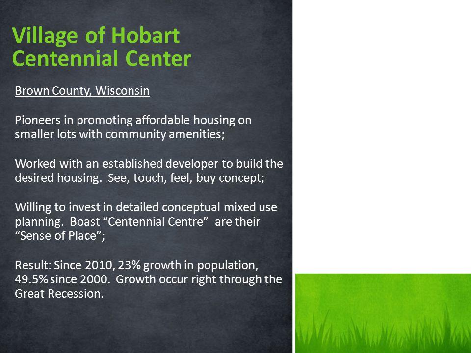 Village of Hobart Centennial Center Brown County, Wisconsin