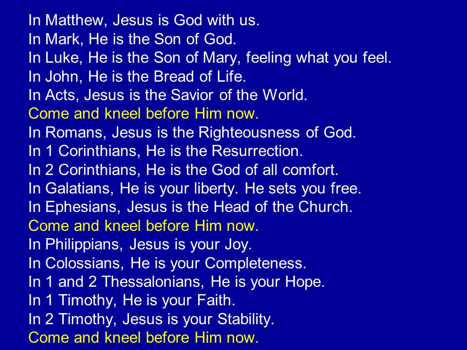 In Matthew, Jesus is God with us.