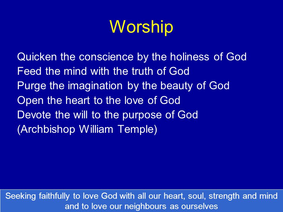 Worship Quicken the conscience by the holiness of God