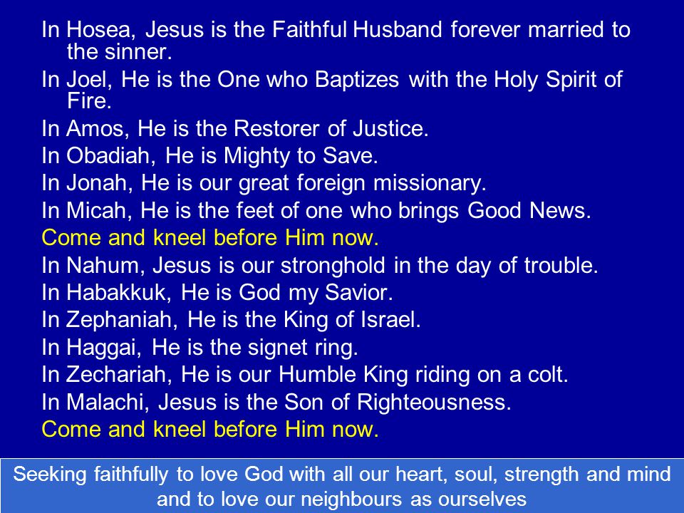 In Hosea, Jesus is the Faithful Husband forever married to the sinner.