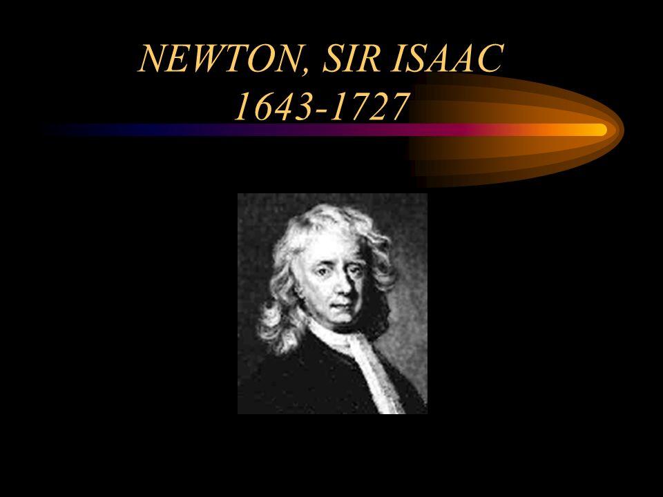 NEWTON, SIR ISAAC 1643-1727