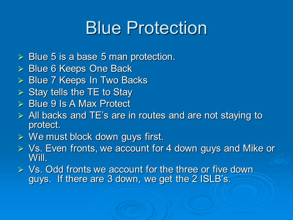 Blue Protection Blue 5 is a base 5 man protection.