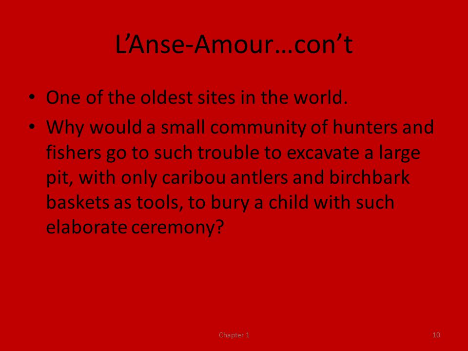 L'Anse-Amour…con't One of the oldest sites in the world.