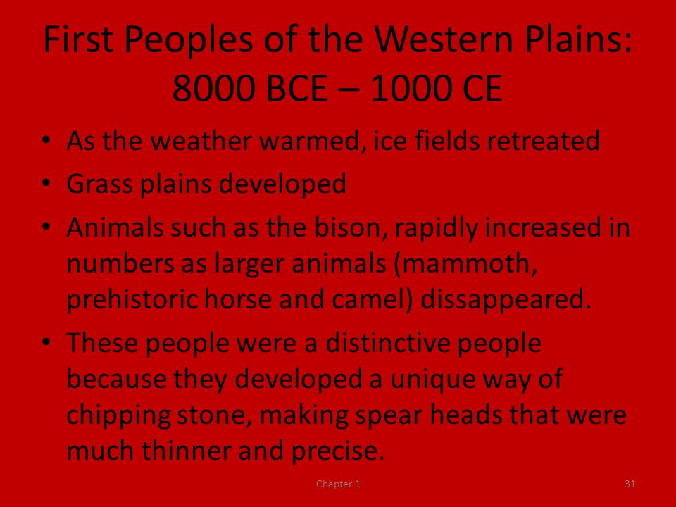 First Peoples of the Western Plains: 8000 BCE – 1000 CE