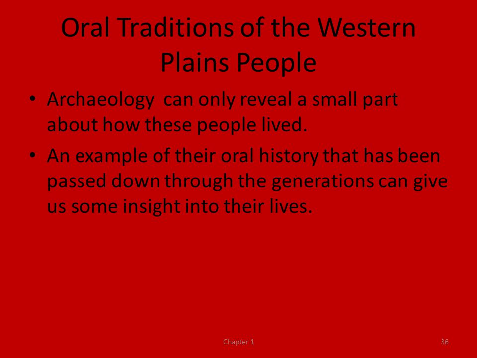 Oral Traditions of the Western Plains People