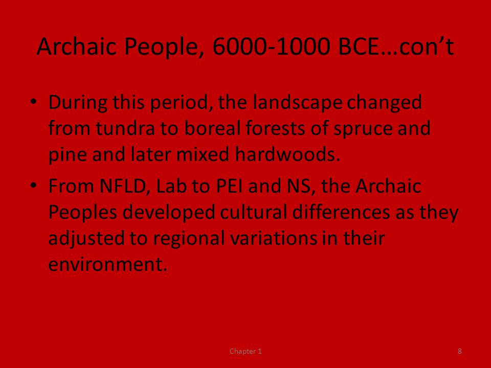 Archaic People, 6000-1000 BCE…con't