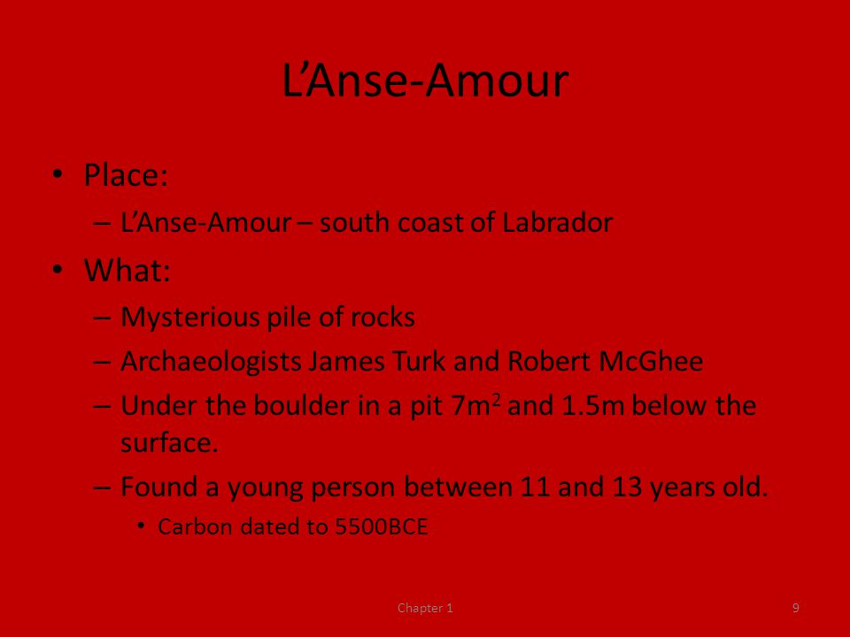 L'Anse-Amour Place: What: L'Anse-Amour – south coast of Labrador