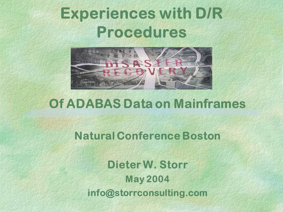 Experiences with D/R Procedures