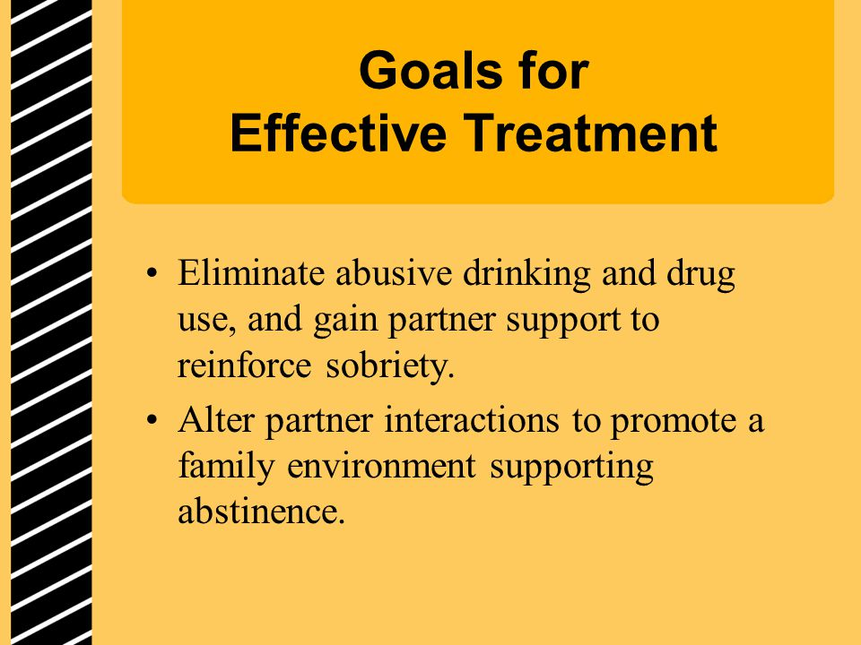 Goals for Effective Treatment