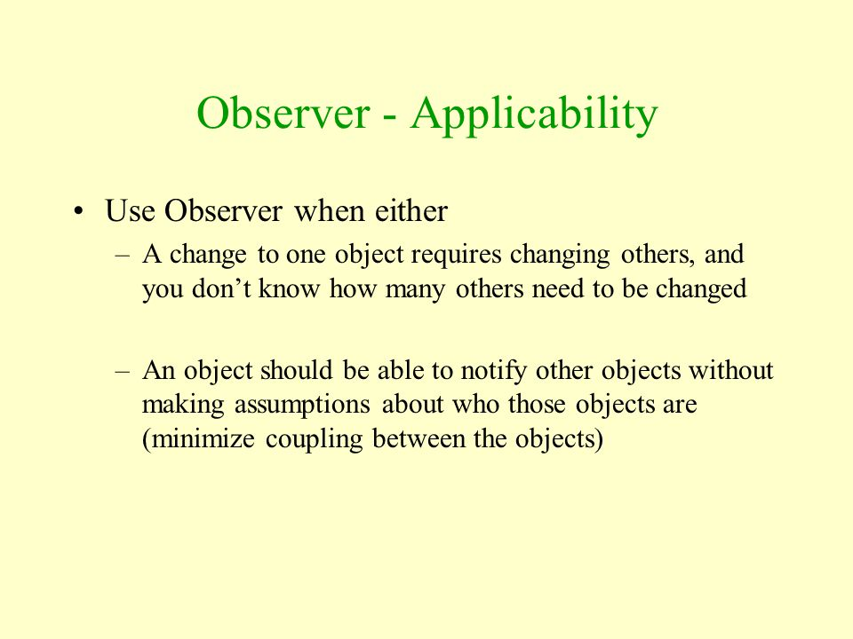 Observer - Applicability