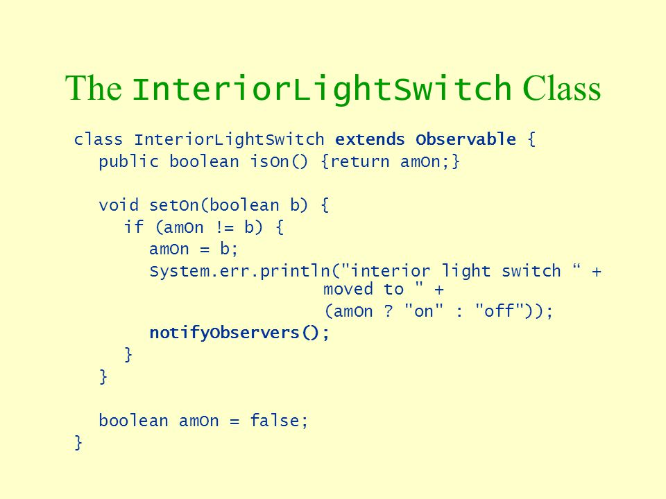 The InteriorLightSwitch Class