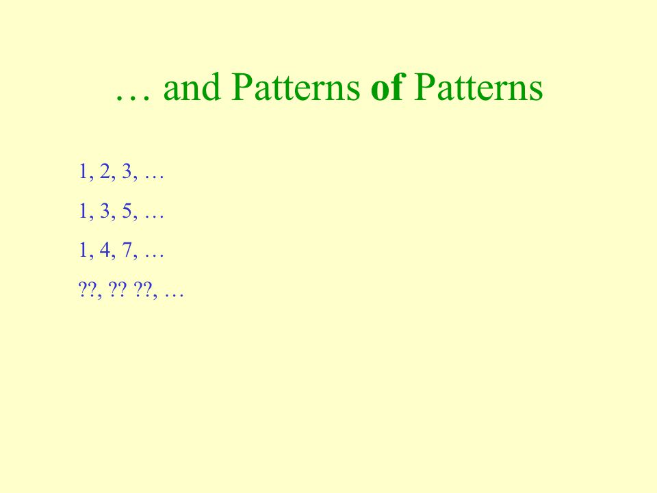 … and Patterns of Patterns