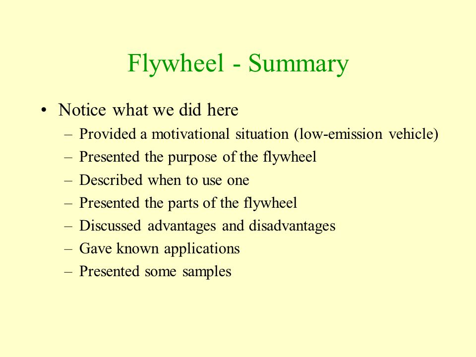 Flywheel - Summary Notice what we did here