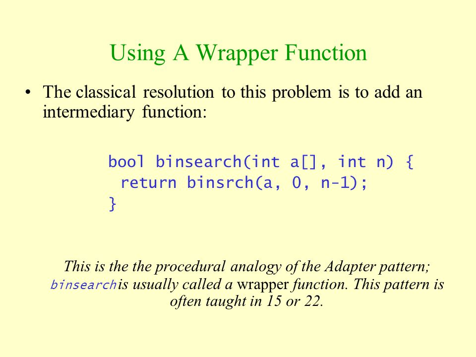 Using A Wrapper Function