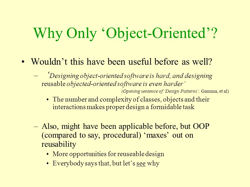 Why Only 'Object-Oriented'