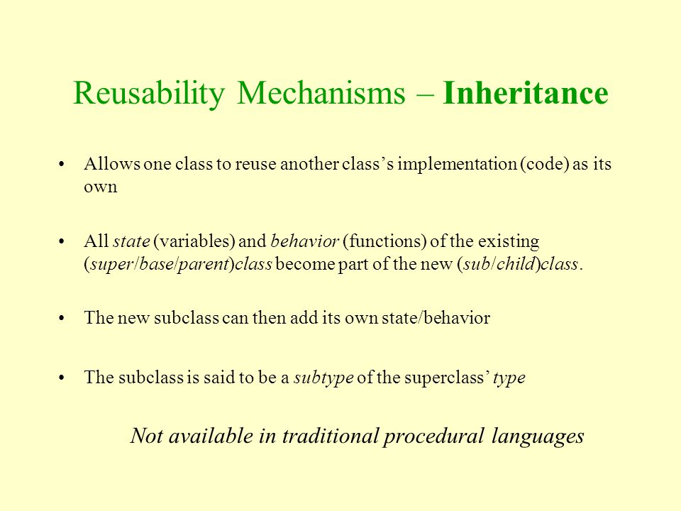 Reusability Mechanisms – Inheritance