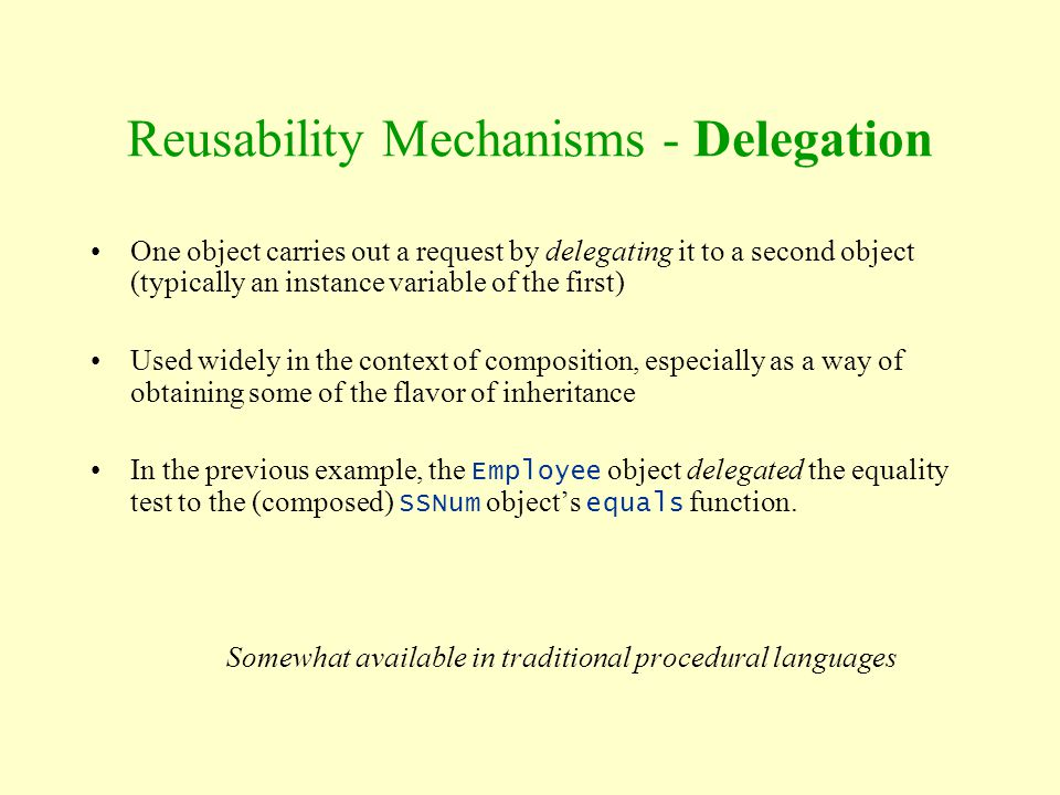 Reusability Mechanisms - Delegation