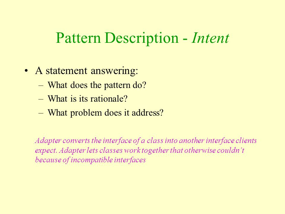 Pattern Description - Intent