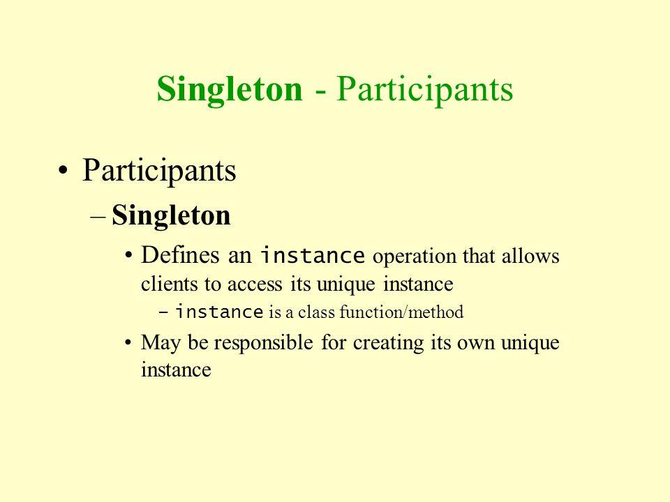 Singleton - Participants