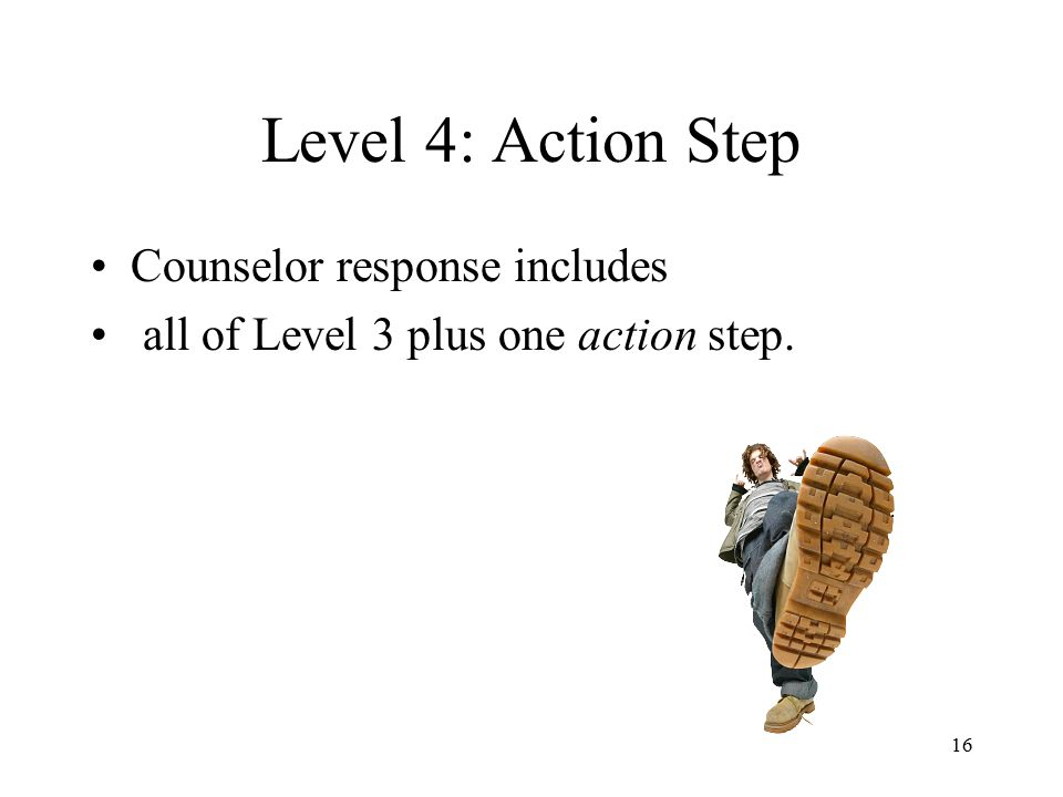 Level 4: Action Step Counselor response includes