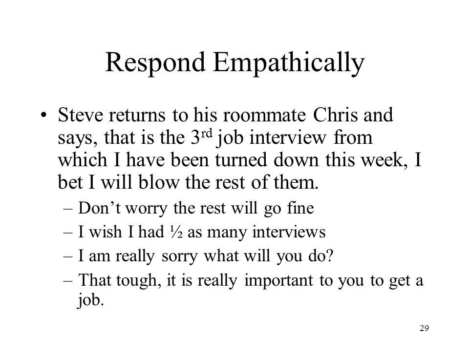 Respond Empathically