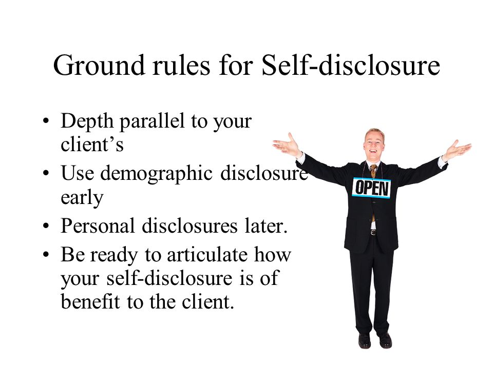 Ground rules for Self-disclosure