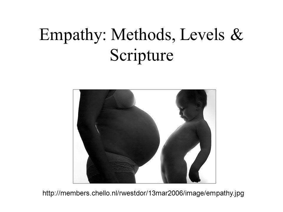 Empathy: Methods, Levels & Scripture