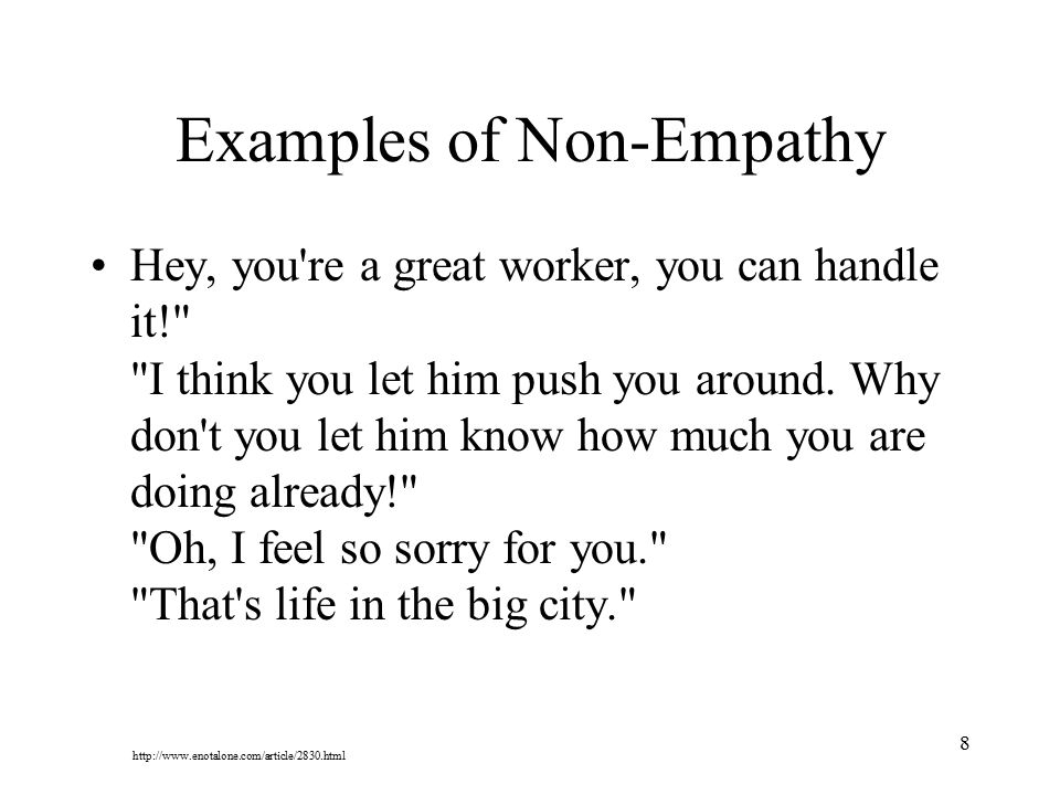 Examples of Non-Empathy