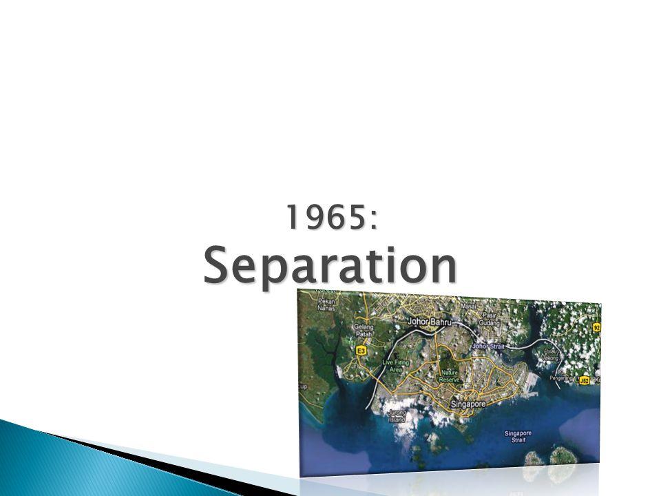 1965: Separation