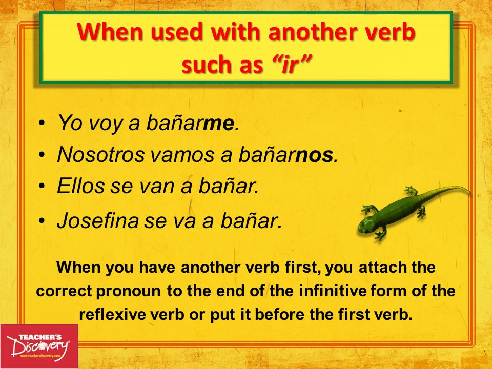 When used with another verb such as ir