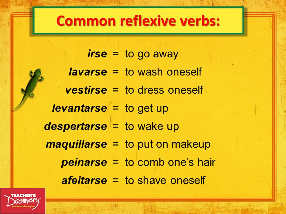 Common reflexive verbs: