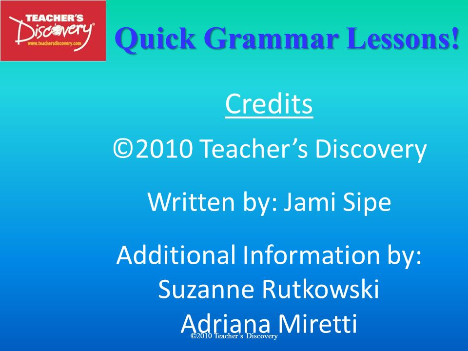 Quick Grammar Lessons!