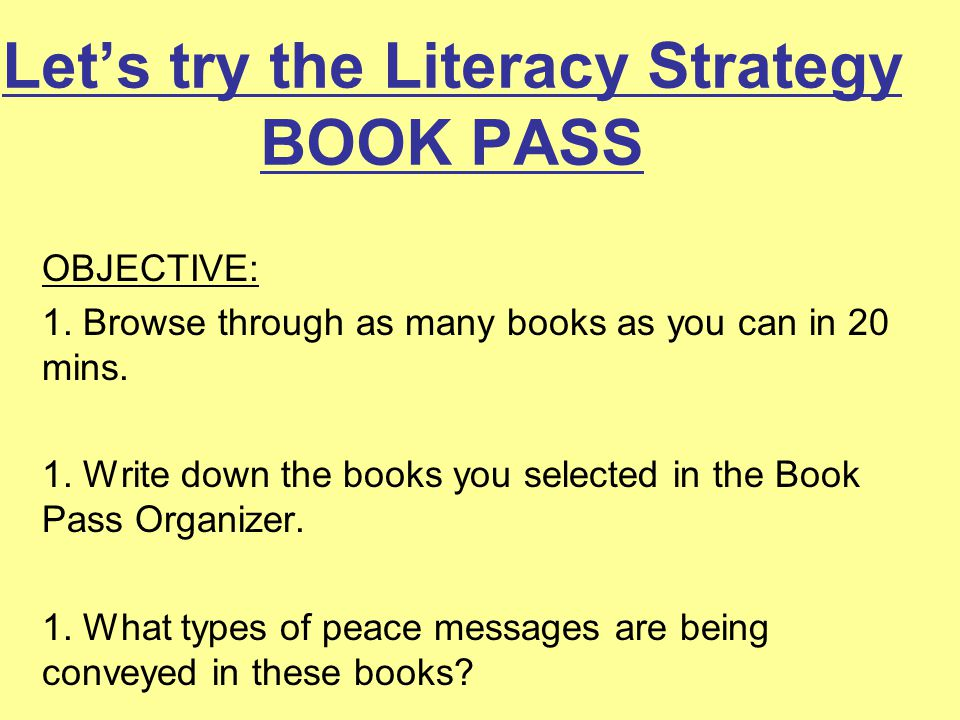 Let's try the Literacy Strategy BOOK PASS